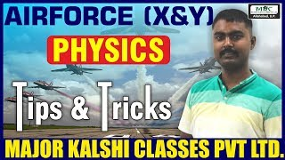 Indian Airforce X Group – Tips & Tricks for Physics