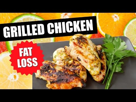 Video HOW TO GRILLED CHICKEN RECIPE FOR FAT LOSS | Healthy Chicken Recipe With Citrus Marinade