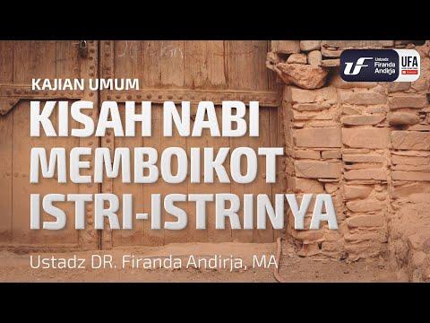 Video Kajian: Kisah Nabi Memboikot Istri-Istrinya – Ustadz Dr. Firanda Andirja, Lc, M.A.