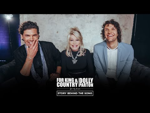 for KING & COUNTRY: Dolly Parton Documentary
