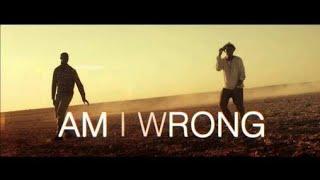 Nico & Vinz - Am I Wrong (TRADUÇÃO)