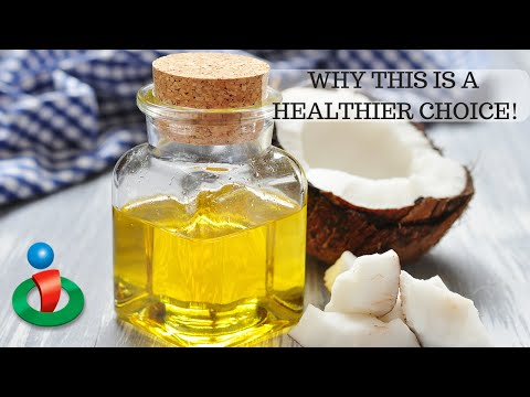 Why Coconut is a Healthier Oil