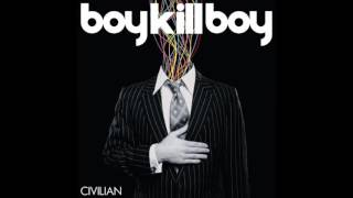 Killer - Boy Kill Boy