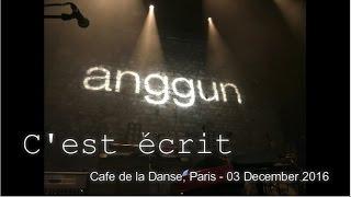 Anggun - C'est ecrit | Anggun en Concert Live | Cafe de la Danse, Paris