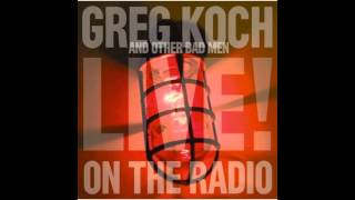 Greg Koch & Other Bad Men - Standing On Shakey Ground (live)