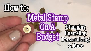 How To:  Jewelry Metal Stamp On A Budget | Stamping, Enameling, Personalizing | Moonstone Mamas