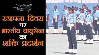 Airforce Day पर भारतीय वायुसेना की ताकत देख सभी रह गये दंग, मिली बधाइयां