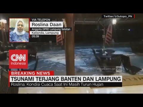 Begini Kronologi Kejadian Tsunami di Lampung - Roslina Daan, Anggota DPRD Lampung Selatan