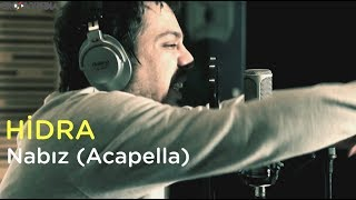 "Hidra   Nabız (Acapella) Groovypedia ""fizy"" Rap  Sessions"