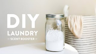 How To Make Your Own Laundry Scent Booster