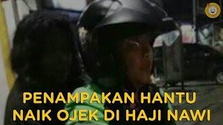 Video Cerita Saksi Mata Hantu Naik Ojek Di Haji Nawi, Men666erikan!