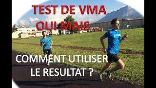 TEST DE VMA. OUI, MAIS ... 2 AUTRES TESTS QUE TU DOIS FAIRE ABSOLUMENT