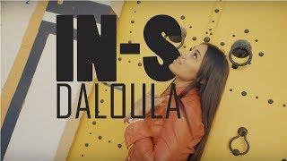 IN-S feat Kafon - DALOULA - [ Part.1]