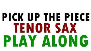 Pick Up The Piece - Sax Tenor Bb (PlayAlong)