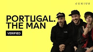 "Portugal. The Man ""Feel It Still"" Official Lyrics & Meaning 