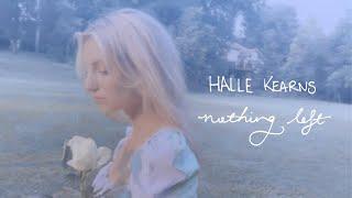 Halle Kearns Nothing Left
