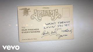 Alabama Wasn't Through Lovin' You Yet