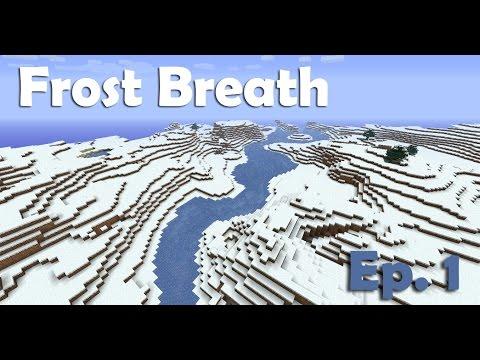 Minecraft - Frost Breath - Ep. 1 - Sellest tuleb äge seiklus