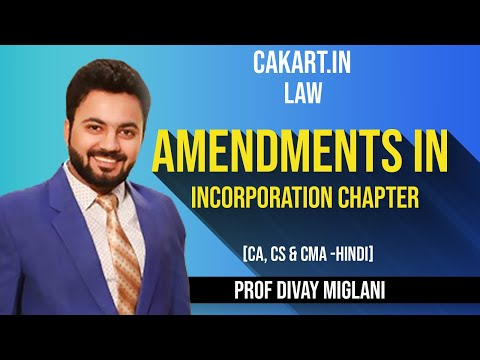 Amendments in incorporation chapter
