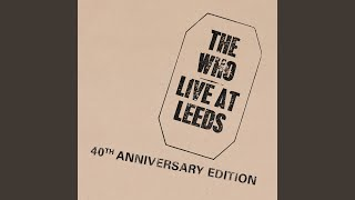 Shakin' All Over (40th Anniversary Version - Live At Leeds)