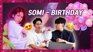 KOREAN BOYS REACT: SOMI (전소미)   'BIRTHDAY' MV
