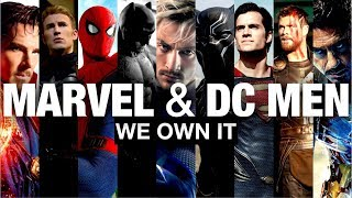 MARVEL/DC MEN ~ WE OWN IT ~ 2 Chains & Wiz Khalifa