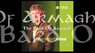 John McDermott - The Bard Of Armagh