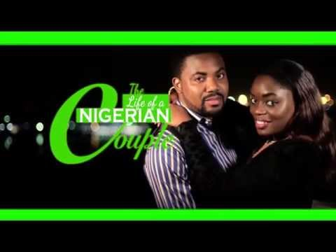 The Life of A Nigerian Couple Trailer