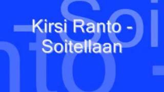 """Video thumbnail of """"Kirsi Ranto - Soitellaan"""""""