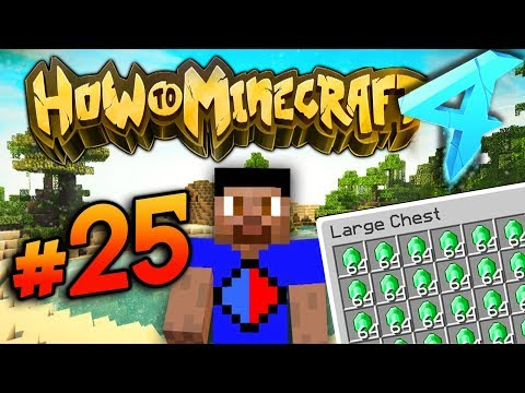 EMERALD RICH! - HOW TO MINECRAFT S4 #25
