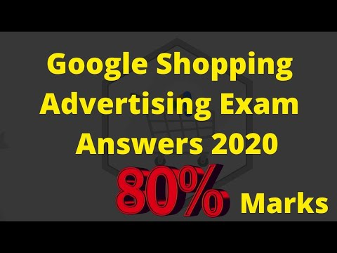 Google Shopping Advertising Exam Answers 2020 New Updated ...