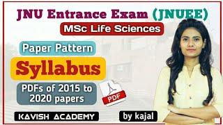 JNU M.Sc. Life Science Entrance Syllabus 2020 By Kajal | Paper Pattern