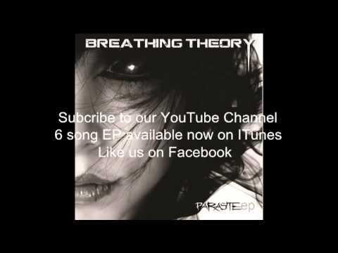 """Breathing Theory - """"Parasite"""""""