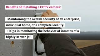 How is Installing a CCTV Camera in your Surroundings Beneficial?