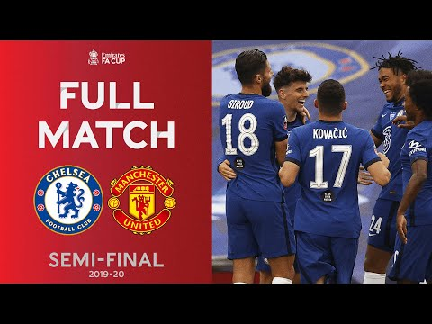 FULL MATCH   The Blues Too Strong For Manchester United   Emirates FA Cup Semi-Final 2019-20
