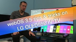 LG webOS 3.5 tips and tricks on OLED55B7 UHD OLED TV