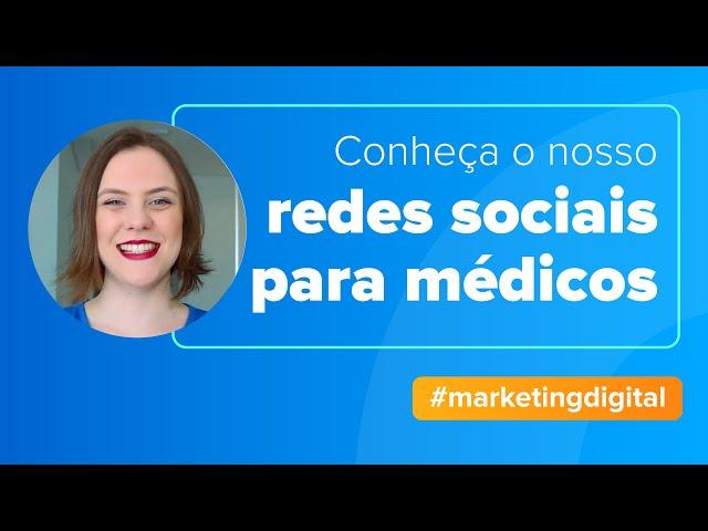 Médicos: como começar nas redes sociais?