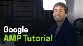 Google AMP Tutorial - Cómo crear una pagina muy veloz