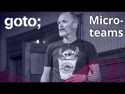 Image thumbnail for talk How Microteams Change the Way We Collaborate. Again