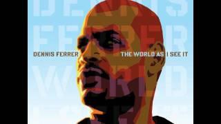 Dennis Ferrer   Church Lady (Original Mix)