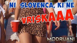 MODRIJANI - NI SLOVENCA, KI NE VRISKA (Official Video)