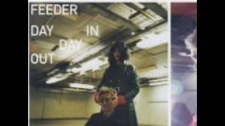 Feeder - I need a buzz (B-side)