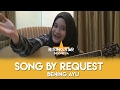 Song By Request Bening Ayu