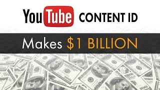 YouTube Content ID Makes $1 BILLION -  The Know