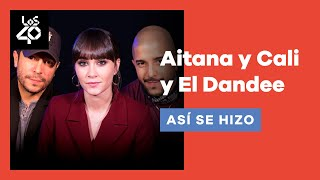 AITANA y CALI y EL DANDEE nos cuentan todos los secretos de