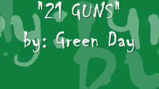 """21 Guns"" by: Green Day (LYRICS)"