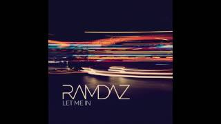 Song of the day Ramdaz Let Me In Cant get enough of