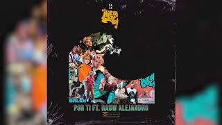 Dalex - Por Ti  Ft. Rauw Alejandro [Audio Oficial]