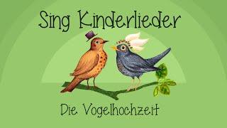 Die Vogelhochzeit   Kinderlieder Zum Mitsingen | Sing Kinderlieder