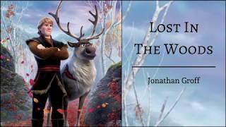 "Lost In The Woods   Jonathan Groff | ""Frozen 2"" | (Lyrics)"
